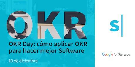 OKR Day: cómo aplicar OKR para hacer mejor Software entradas