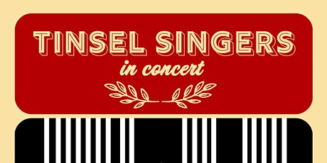 Tinsel Singers in Concert tickets