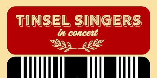 Tinsel Singers in Concert