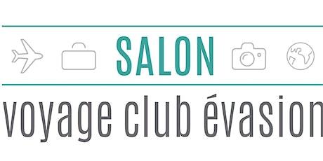 Salon Voyage Club Évasion 2020 billets