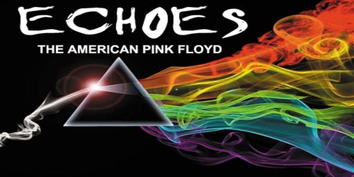 """Echoes """"The American Pink Floyd"""""""