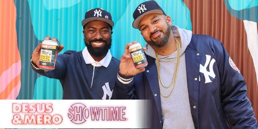 Bodega Boys Beer Release with DESUS & MERO on SHOWTIME