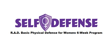 2020 R.A.D. Basic Physical Defense for Women: 6-Week Program tickets