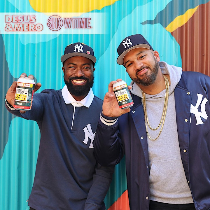 Bodega Boys Beer Release with DESUS & MERO on SHOWTIME image