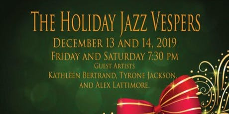 2019 Holiday Jazz Vespers  tickets