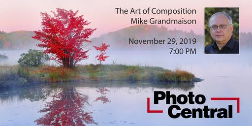 The Art of Compostion with Mike Grandmaison