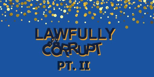Lawfully Corrupt Pt. II Red Carpet Premier