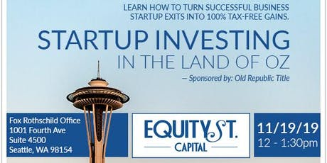 Venture Capital & Angel Investors In the Land of OZ for 100% Tax Free Gains tickets