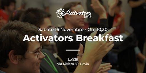 Activators BREAKFAST - After Startup Weekend!