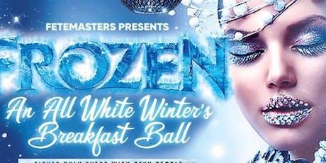 FROZEN - An All White Winter's Breakfast Ball tickets