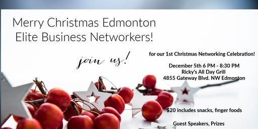 Edmonton Elite Business NetWorkers Christmas Celebration