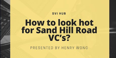 How to look hot for Sand Hill Road VC's? tickets