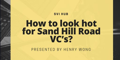 How to look hot for Sand Hill Road VC's?