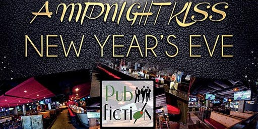 """A Midnight Kiss"" New Year's Eve at Pub Fiction [Midtown]"