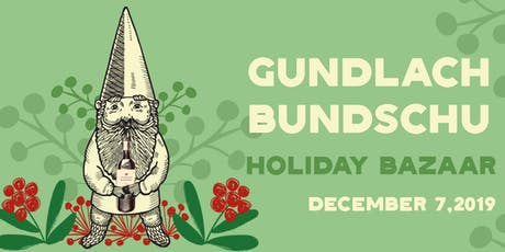 Gundlach Bundschu Holiday Bazaar tickets
