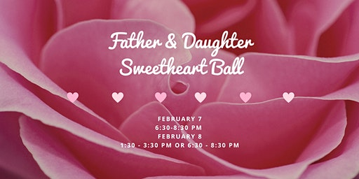 Father & Daughter Sweetheart Ball 2020