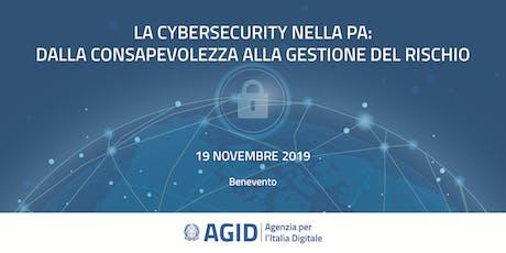 La cybersecurity nella PA: dalla consapevolezza alla gestione del rischio biglietti
