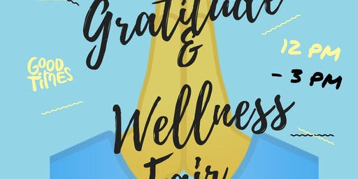 Gratitude & Wellness Fair