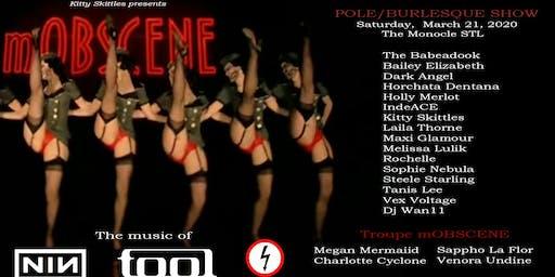 mOBSCENE Pole/Burlesque Show at the Monocle