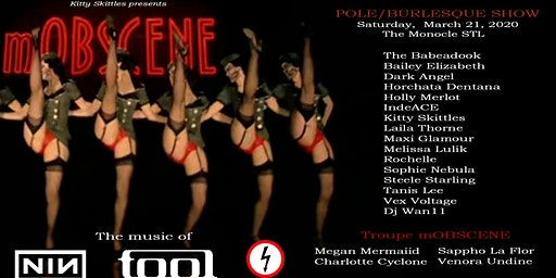 mOBSCENE Pole/Burlesque Show at the Monocle