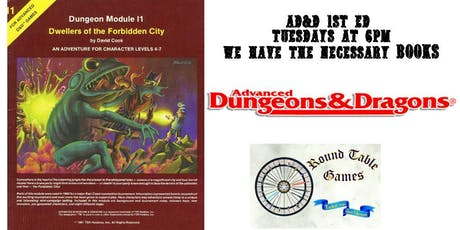 Advanced Dungeons & Dragons 1st ed. for 2019 at Round Table Games tickets
