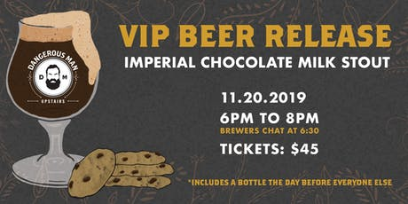 Chocolate Milk Stout and Cookies: DM VIP Bottle Release tickets