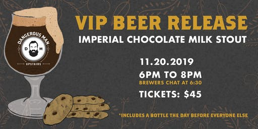 Chocolate Milk Stout and Cookies: DM VIP Bottle Release