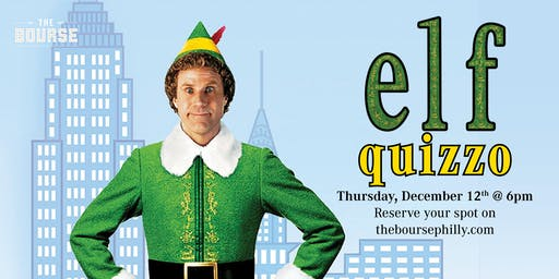 Elf Quizzo  at The Bourse