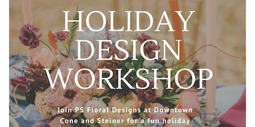 Holiday Floral Design Workshop