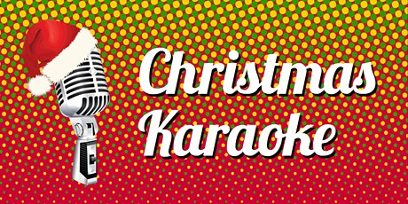 Christmas Karaoke tickets