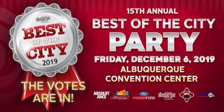 Albuquerque The Magazine's 15th Annual Best of the City Party tickets