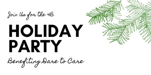 4B East Holiday Party - Benefiting Dare to Care