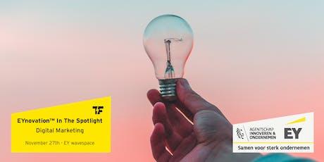 EYnovation™ In The Spotlight | Digital Marketing tickets