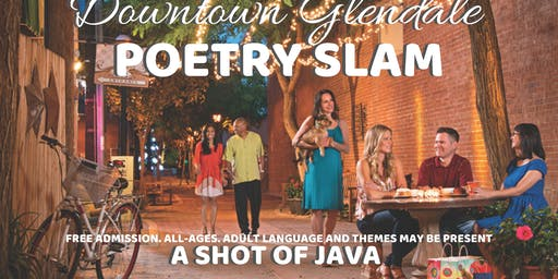 Downtown Glendale Poetry Slam | A Shot of Java
