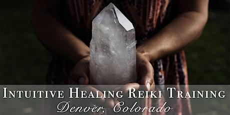 Intuitive Reiki Healing Certification - Denver tickets