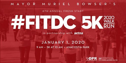 Mayor Muriel Bowser's 6th Annual Fresh Start #FITDC 5K