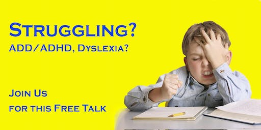 ADD, ADHD, or Dyslexia… Free Talk about an Innovative Solution