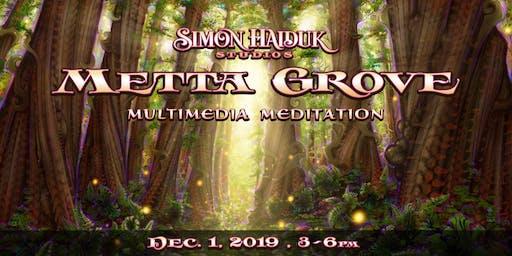 Metta Grove ~ Multimedia Meditation with Simon Haiduk Art