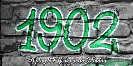 1902: a play 114 years in the making tickets