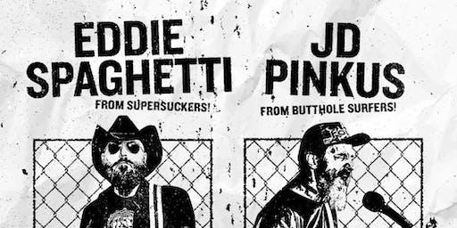 Eddie Spaghetti (Supersuckers) & JD Pinkus (Butthole Surfers) @ Goldfield Trading Post