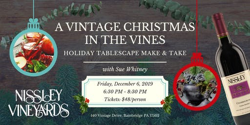 A Vintage Christmas in the Vines