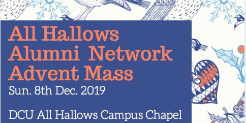 All Hallows Alumni Network Advent Mass