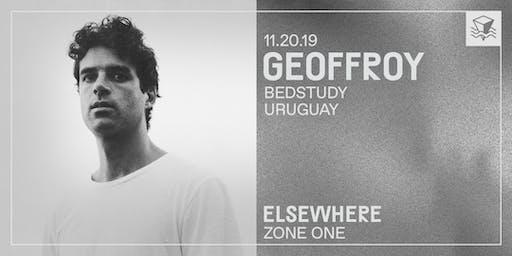 Geoffroy @ Elsewhere (Zone One)