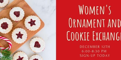Women's Ornament and cookie Exchange!