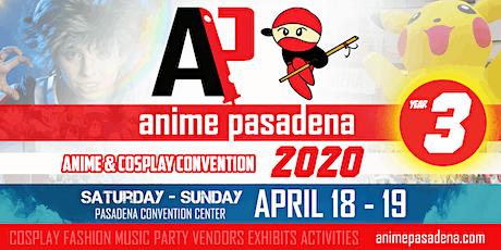 ANIME PASADENA 2020 Anime & Nerd Convention tickets