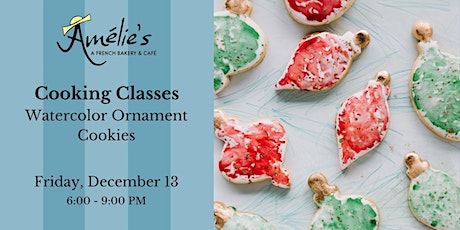 Cooking Class - Watercolor Ornament Cookies tickets
