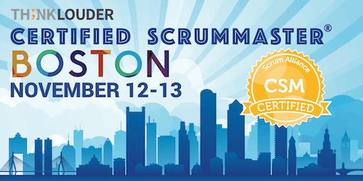 Boston Certified ScrumMaster® Workshop (CSM) - November 12-13
