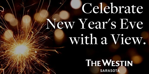 New Year's Eve at The Westin Sarasota