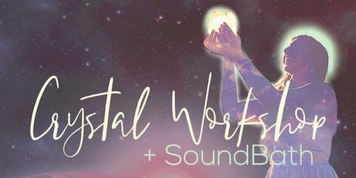 Crystal Workshop + SoundBath