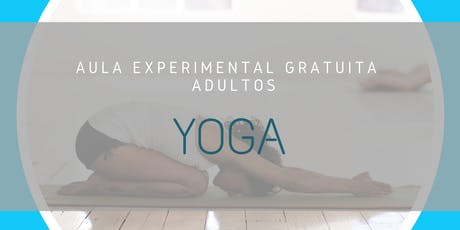 Yoga - Aula Experimental Gratuita bilhetes